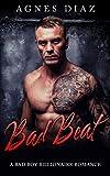 Bad Beat: A Bad Boy Billionaire Romance (Billionaire Romance Book 1)