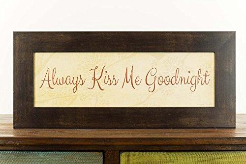 Always Kiss Me Goodnight Bedroom Gift Wedding Framed Art Picture Decor (Best Good Night Photos)