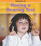 Having a Hearing Test, Steve Parker and Vic Parker, 1432948091