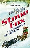 Stone Fox y la carrera de trineos / Stone Fox (Spanish Edition)