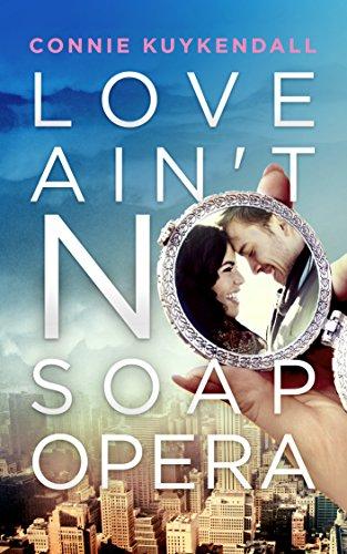 love-aint-no-soap-opera-shadybrook-series-book-1