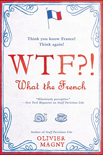 WTF?!: What the French -
