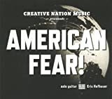 American Fear by Eric Hofbauer (2010-06-15)