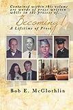 Becoming!, Bob E. McGlothlin, 1493183087