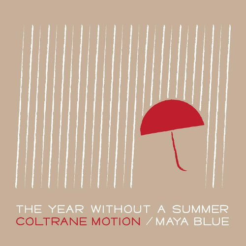 The Year Without a Summer by Coltrane Motion on Amazon ...