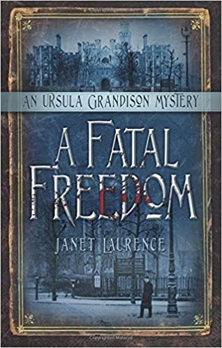 Book A Fatal Freedom (The Ursula Grandison Mysteries) by Janet Laurence (2015-10-01)