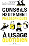Conseils hautement philosophique à usage quotidien par Paillard