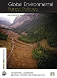 Global Environmental Forest Policies, Constance McDermott and Benjamin Cashore, 0415507162