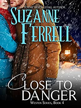 Close To Danger (Westen Series Book 4) by [Ferrell, Suzanne]