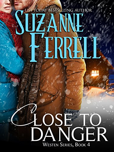 Close To Danger (Westen Series Book 4) cover