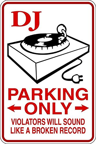 pxabts Vinyl Peel and Stick Mural Removable Wall Sticker Decals DJ Parking only Violators Will Sound Like a Broken Record ()