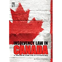 Insolvency Law in Canada: A Primer for Practitioners