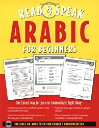 Read & Speak Arabic for Beginners: The Easiest Way to Learn to Communicate Right Away