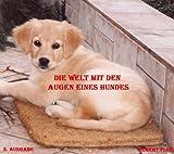 Die Welt mit den Augen eines Hundes (3. Auflage)