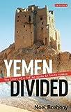 Yemen Divided, Noel Brehony, 178076491X