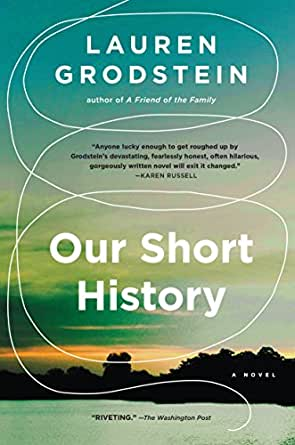 Our short history a novel kindle edition by lauren grodstein digital list price 1595 fandeluxe Image collections