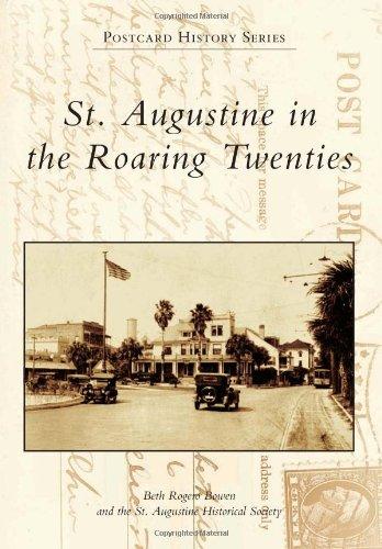 St. Augustine in the Roaring Twenties (Postcard History) pdf epub