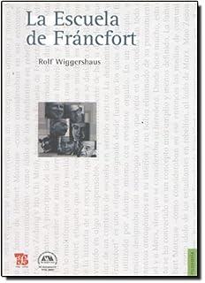 La escuela de Fráncfort (Filosofia) (Spanish Edition)