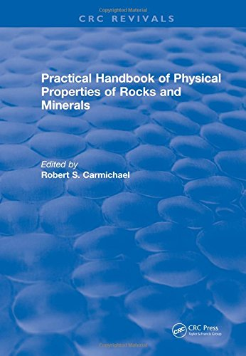 Practical Handbook of Physical Properties of Rocks and Minerals (1988) (CRC Press Revivals)