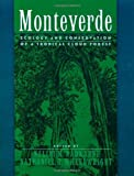 img - for By Nalini M. Nadkarni - Monteverde: Ecology and Conservation of a Tropical Cloud Forest book / textbook / text book