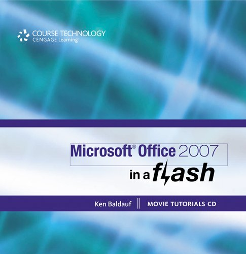 Microsoft Office 2007: In a Flash (New Perspectives Series) by Brand: Cengage Learning