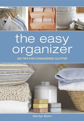 The Easy Organizer: 365 Tips for Conquering Clutter pdf epub