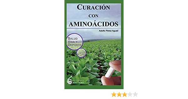 Curacion con aminoacidos (Spanish Edition) - Kindle edition ...