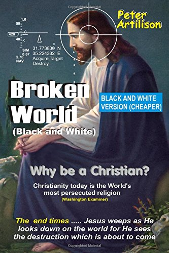 Broken World (Black and White): Why be a Christian cover