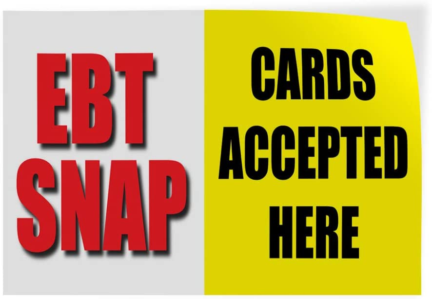 58inx38in, Decal Sticker Multiple Sizes Ebt Snap Cards Accepted Here Business Business Ebt Snap Cards Accepted Here Outdoor Store Sign White