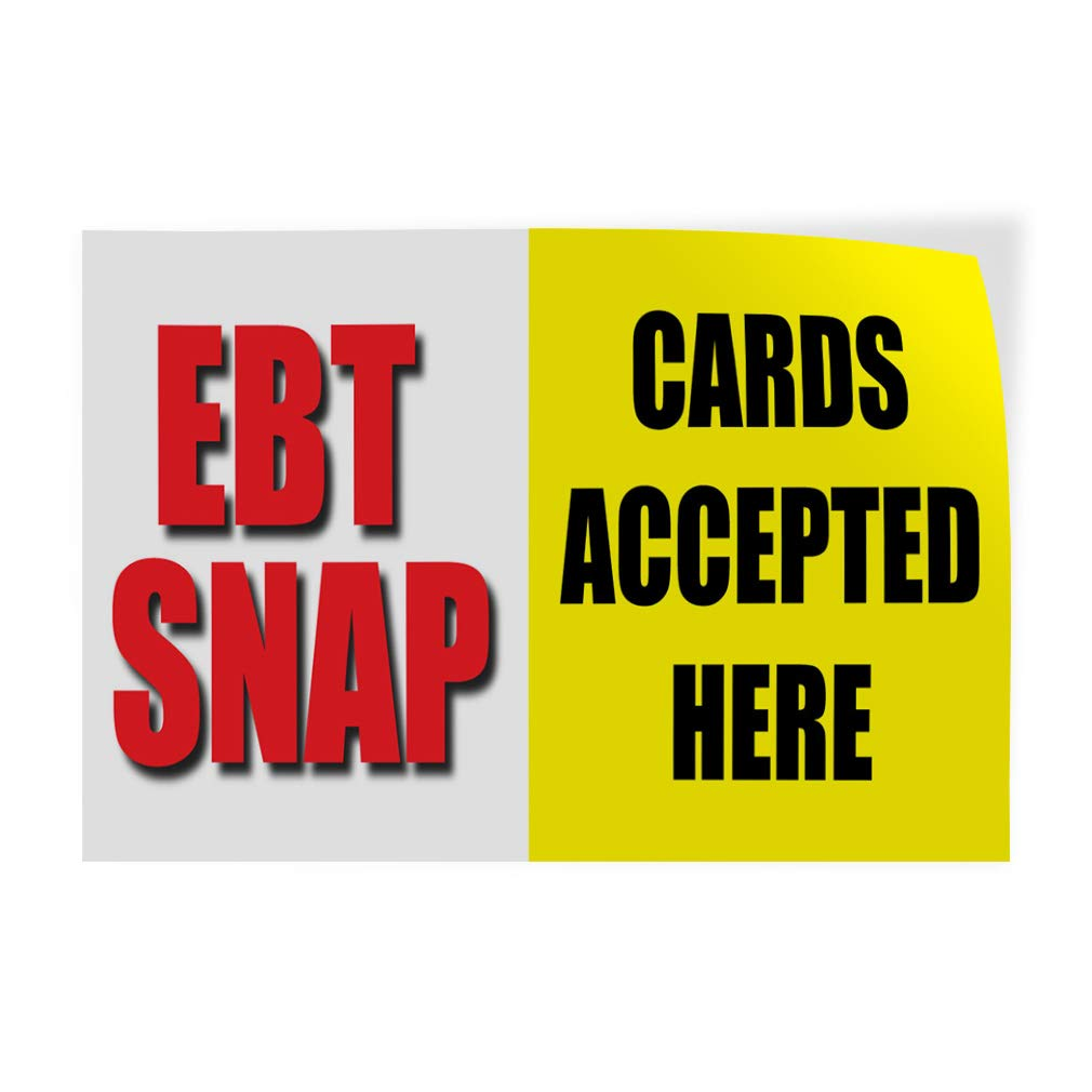 36inx24in, Decal Sticker Multiple Sizes Ebt Snap Cards Accepted Here Business Business Ebt Snap Cards Accepted Here Outdoor Store Sign White