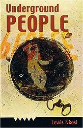 Underground People: A Novel