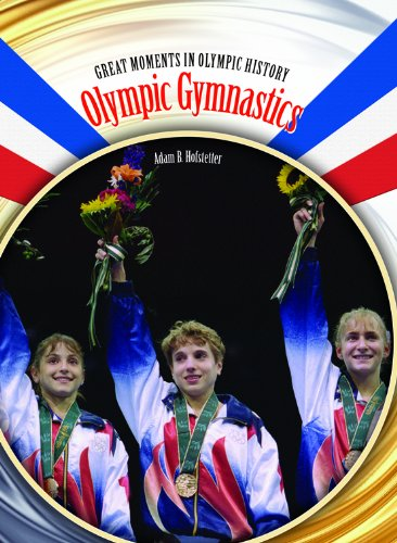 Olympic Gymnastics (Great Moments in Olympic History)