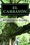 El Carbayon, Francisco Gijon, 1481994417