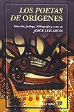 Los Poetas de Orígenes, Arcos Jorge Luis, 9681667166