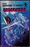 Andromeda: A space-age tale