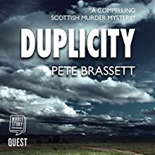 Duplicity Audiobook by Pete Brassett Narrated by James Gillies