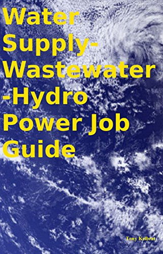 Water Supply-Wastewater-Hydro Power Job Guide