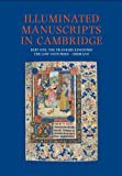 Illuminated Manuscripts in Cambridge, Part One: The Frankish Kingdoms, the Low Countries and Germany