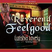 Reverend Feelgood | Lutishia Lovely