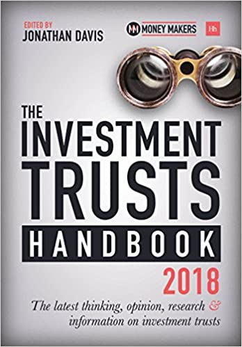 The Investment Trusts Handbook 2018: The latest thinking