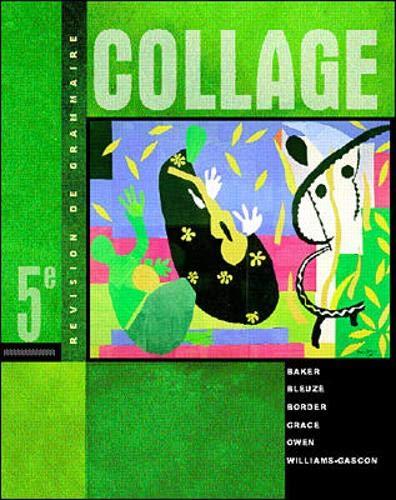 Collage: Revision de grammaire (Student Edition)
