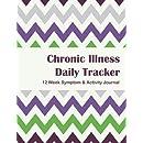 Chronic Illness Daily Tracker: 12 Week Symptom & Activity Tracker - Purple Green Chevron