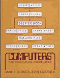Computers, Daniel L. Slotnick and Joan L. Slotnick, 0131650688