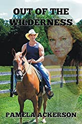 Out of the Wilderness (The Wilderness Series Book 5)