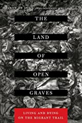 """In his gripping and provocative debut, anthropologist and MacArthur """"Genius"""" Fellow Jason De León sheds light on one of the most pressing political issues of our time—the human consequences of US immigration policy. The Land of Open G..."""