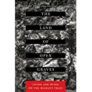 The Land of Open Graves – Living and Dying on the Migrant Trail: 36