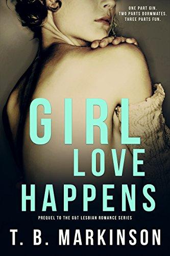 Free Book Girl Love Happens Series: Prequel to G&T Lesbian Romance