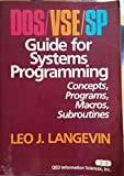 img - for DOS/VSE/SP guide for systems programming: Concepts, programs, macros, subroutines book / textbook / text book