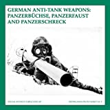 German Anti-Tank Weapons, Guus De Vries and Bas Martens, 9080558389