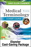Medical Terminology: a Short Course - Text and Adaptive Learning Package, Chabner, Davi-Ellen, 0323322107